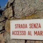 Straße ohne Zugang zum Meer